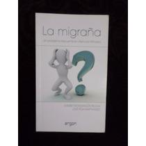 La Migraña: Un Problema Frecuente En Atencion Primaria