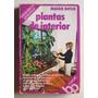 Plantas De Interior / Maggie Baylis (editorial Caralt)