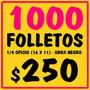 1000 Folletos Volantes Flyers Blanco Y Negro 11x16 Cm.