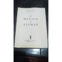 El Mexico De Aleman George Wise