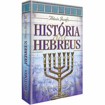 Livro História Dos Hebreus Flávio Josefo