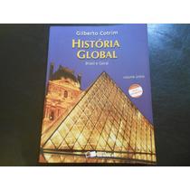 Gilberto Cotrim - Historia Global Brasil E Geral - Vol Único