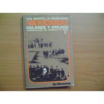 Libro Ha Muerto La Revolucion Mexicana, Balance Y Epilogo 2