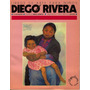 Diego Rivera - Libros De Arte Para Niños - 1ra. Edición 1986