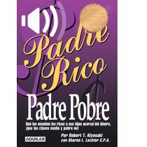 Padre Rico Padre Pobre Robert Kiyosaki Audiolibro