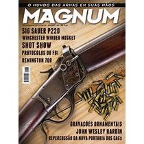 Revista Caça Magnum 128 - Sig Sauer - Winchester - Remington