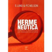 Hermenêutica Princípios De Interpretação Livro E. Lund
