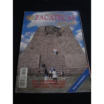 Guía México Desconocido - Zacatecas - Rutas Turísticas.