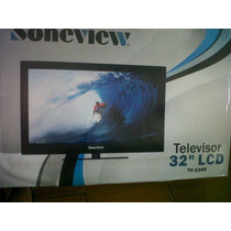Tv Soneview 32 Lcd - Nuevo! Negociable