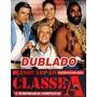 Esquadrão Classe A Dublado 5 Temporadas + Brinde Filme 2011