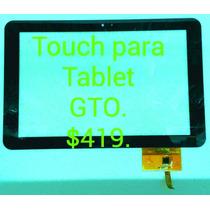 Touch Para Tablet Gto. (con Chip) 10.1 Pulgadas.