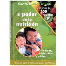 El Poder De La Nutrición 1 Vol De Cultura Y Futuro