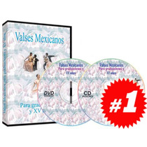 Valses Mexicanos Para Graduaciones Y Xv Años 1 Dvd + 1 Cd