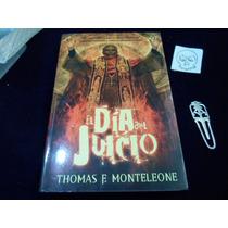 El Dia Del Juicio Thomas F. Monteleone Novela Terror