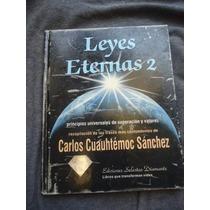 Leyes Eternas 2 Carlos Cuauhtemoc