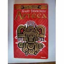 Libro Azteca - Gary Jennings Envío Gratis