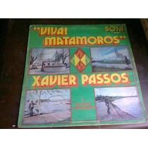Disco Acetato De Xavier Passos Viva Matamoros