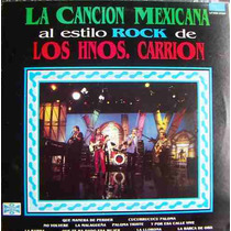 Rock Mexicano. Los Hermanos Carrion, La Canción Mexicana