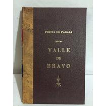 Valle De Bravo En La Poesía De Pagaza 1 Vol