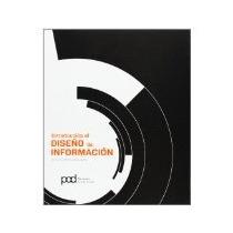 Libro Introduccion Al Diseño De Informacion *cj
