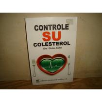 Controle Su Colesterol - Dra. Eloísa Colín