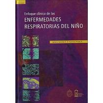 Enfoque Clinico De Las Enfermedades Respiratorias Del Niño