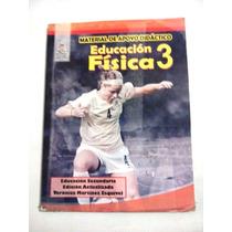 Libro De Educación Física 3. Materia De Apoyo Didáctico