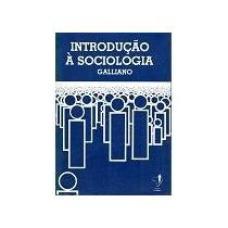A Guilherme Galliano Introdução A Sociologia