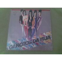 Lp Da Banda De Rock Gaúcha-garotos Da Rua-1986