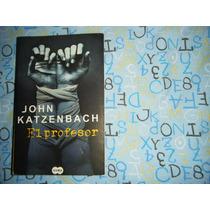 El Profesor John Katzenbach