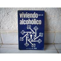 Antiguo Libro Aa Viviendo Con Un Alcoholico Coleccion
