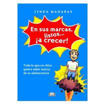 En Sus Marcas Listos A Crecer - Lynda Madaras + Regalo