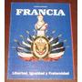 Francia Libertad Igualdad Fraternidad Caretas Historia Paíse