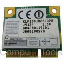 Tarjeta Wireless Toshiba L505 Series N/p 6042b0119101