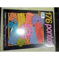 Revista 176 Pontos Diagramas Dos Pontos Básicos De Crochê