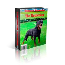 Libro Electrónico El Rottweiler Adiestramiento Y Mas.