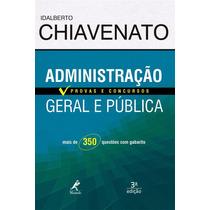 Ebook Administração Geral E Pública 3 Ed - Chiavenato - Pdf