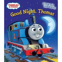 Buenas Noches Thomas (thomas & Friends) (glow-in-the-dark Ju