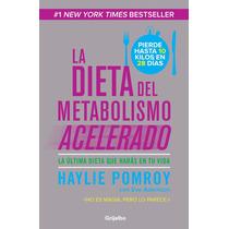 La Dieta Del Metabolismo Acelerado - Haylie Pomroy + Regalo