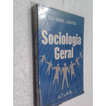 Livro Sociologia Geral - Eva Maria Lakatos