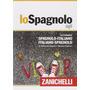 Lo Spagnolo Ágil Dizionario Spagnolo-italiano