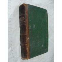 Libro Antiguo Año 1862 , Museo Historico Que Comprende Los P