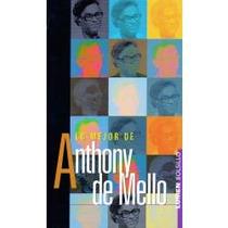 Libro Lo Mejor De Anthony De Mello.