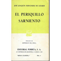 El Periquillo Sarniento / José Joaquín Fernández De Lizardi