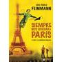 Siempre Nos Quedara Paris El Cine Y La Condicion Humana