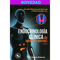 Endocrinología Clínica De Dorantes Y Martínez Libro Nuevo