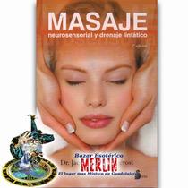 Masaje Neurosensorial Y Drenaje Linfático