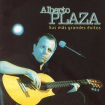 Alberto Plaza - Sus Mas Grandes Exitos.! Cd Doble 2002