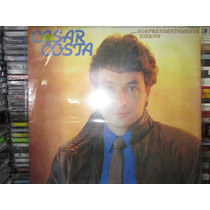 Cesar Costa - Sorprendentemente Tierno Disco Lp Nuevo