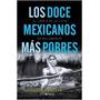 Libro Los Doce Mexicanos Mas Pobres - Salvador Frausto